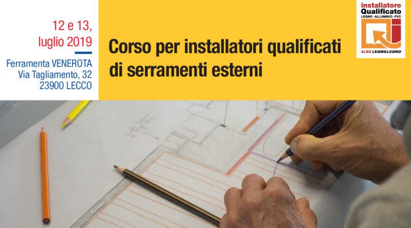 12 e 13 luglio: corso per installatori qualificati di serramenti esterni