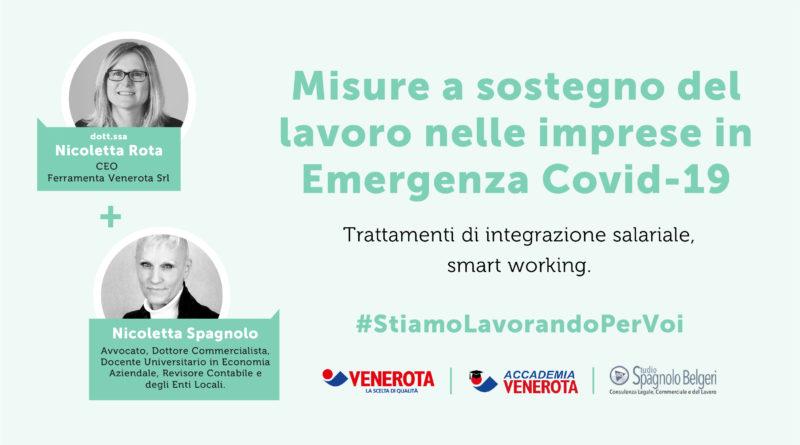 Venerdì 10 aprile: misure a sostegno del lavoro nelle imprese in Emergenza Covid-19